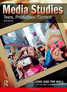 Media Studies: Texts, Production, Context 9781408269510
