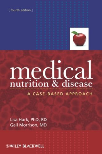 Medical Nutrition and Disease: A Case-Based Approach 9781405186155