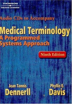 Audio CDs for Dennerll's Medical Terminology: A Programmed Systems Approach, 9th 9781401832247