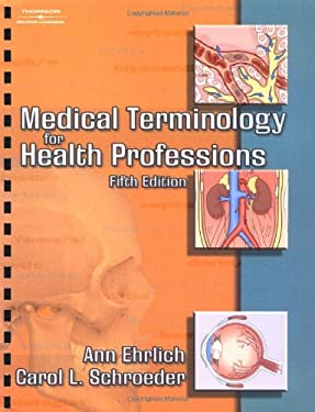 Medical Terminology for Health Professions 9781401860264