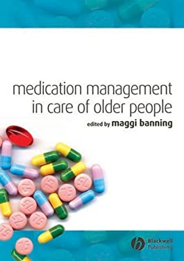 Medication Management in Care of Older People 9781405151740