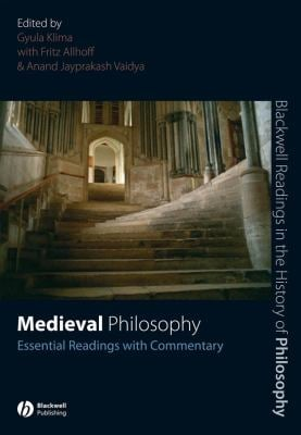 Medieval Philosophy: Essential Readings with Commentary 9781405135658