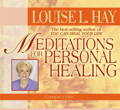 Meditations for Personal Healing