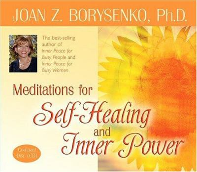 Meditations for Self-Healing and Inner Power 9781401904494