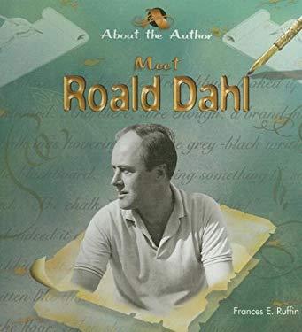 Meet Roald Dahl 9781404231344