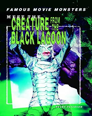 Meet the Creature from the Black Lagoon 9781404202726