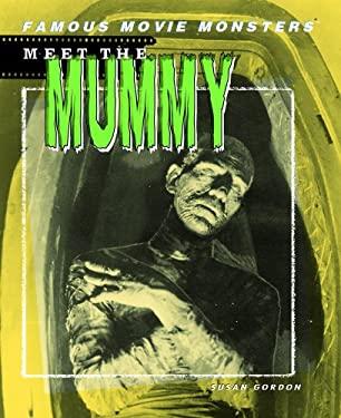 Meet the Mummy 9781404202733