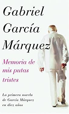 Memoria de MIS Putas Tristes 9781400044436