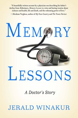 Memory Lessons: A Doctor's Story 9781401303020