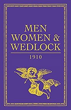 Men, Women and Wedlock 9781408113790