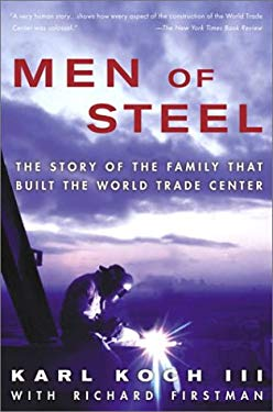 Men of Steel: The Story of the Family That Built the World Trade Center 9781400049509