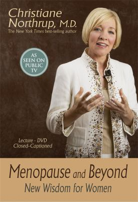 Menopause and Beyond: New Wisdom for Women 9781401918415