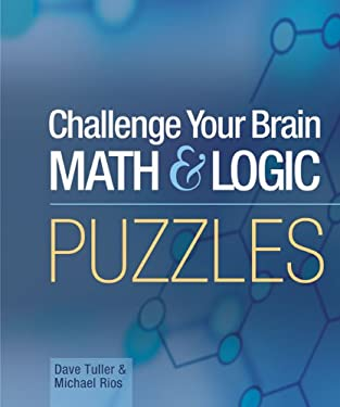 Mensa Challenge Your Brain Math & Logic Puzzles 9781402714498