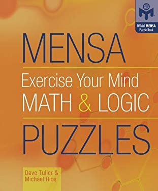 Mensa Exercise Your Mind Math & Logic Puzzles 9781402725913