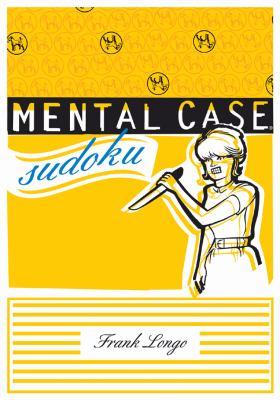 Mental Case Sudoku 9781402773396