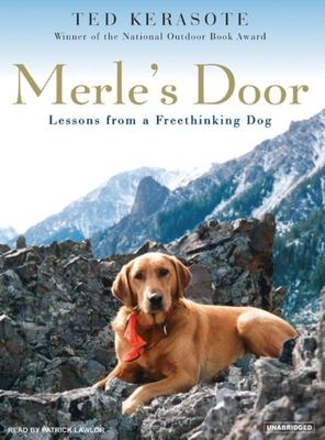 Merle's Door: Lessons from a Freethinking Dog 9781400153572