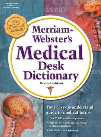 Merriam-Webster's Medical Desk Dictionary, Revised Edition: Softcover Edition 9781401879686