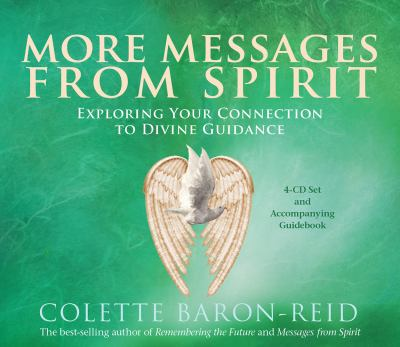 Messages from Spirit: Exploring Your Connection to Divine Guidance [With Booklet] 9781401922818