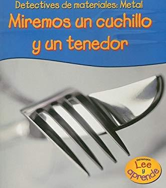 Metal: Miremos un Cuchillo y un Tenedor 9781403475527