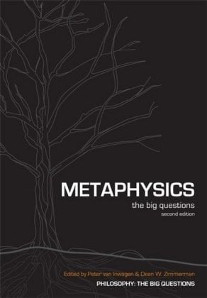 Metaphysics: The Big Questions 9781405125864