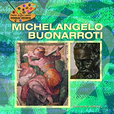 Michelangelo Buonarroti 9781404227637