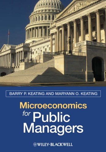 Microeconomics for Public Managers 9781405125444