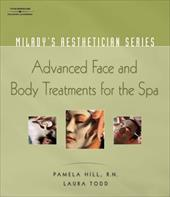 Milady's Aesthetician Series: Advanced Face and Body Treatments for the Spa