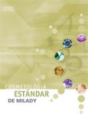 Milady's Standard: Cosmetology (Spanish Edition) 9781401866082