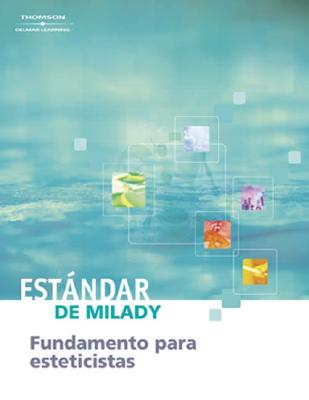 Milady's Standard Fundamentals for Estheticians: Spanish Edition 9781401811594