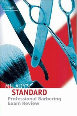 Milady's Standard Professional Barbering Exam Review 9781401873967
