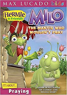 Milo, the Mantis Who Wouldn't Pray 9781400308743