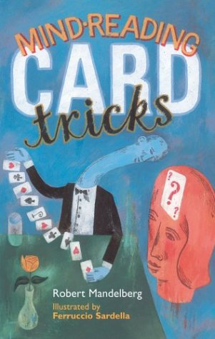 Mind-Reading Card Tricks 9781402709487