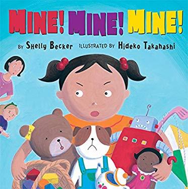 Mine! Mine! Mine! 9781402725388