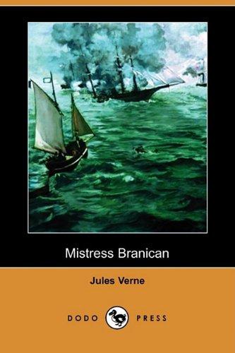 Mistress Branican (Dodo Press) 9781409925224
