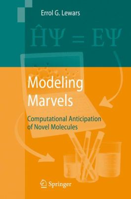 Modeling Marvels: Computational Anticipation of Novel Molecules