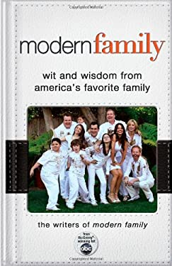Modern Family: Wit and Wisdom from America's Favorite Family 9781401324759
