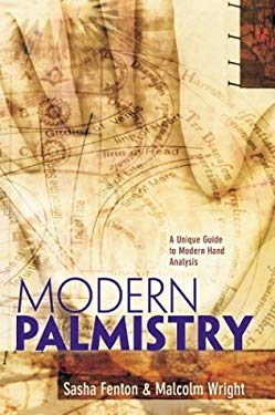 Modern Palmistry: A Unique Guide to Modern Hand Analysis 9781402704826