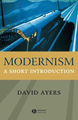 Modernism: A Short Introduction 9781405108546