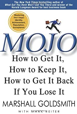 Mojo: How to Get It, How to Keep It, How to Get It Back If You Lose It 9781401323271