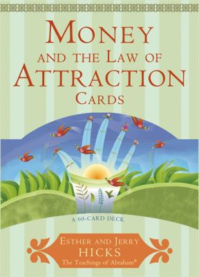 Money, and the Law of Attraction Cards: A 60-Card Deck, Plus Dear Friends Card 9781401923396