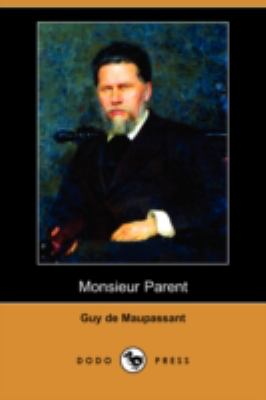 Monsieur Parent (Dodo Press) 9781409953173