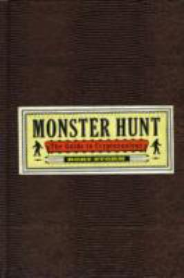 Monster Hunt: The Guide to Cryptozoology 9781402763144
