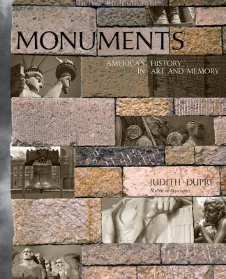 Monuments: America's History in Art and Memory 9781400065820