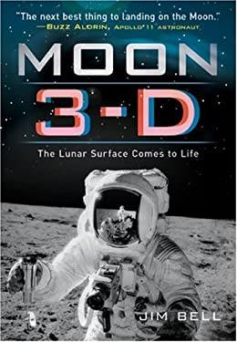 Moon 3-D: The Lunar Surface Comes to Life [With Attached 3D Glasses to Look Through] 9781402765513