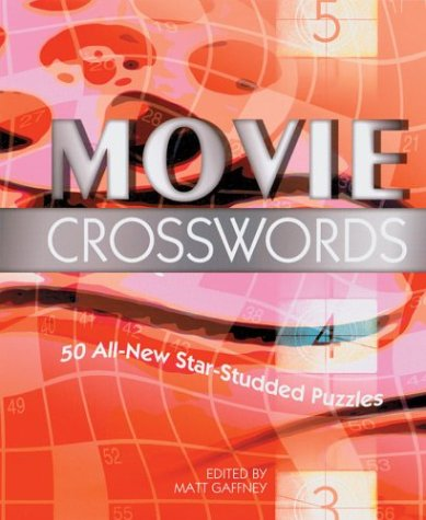 Movie Crosswords: 50 All-New Star-Studded Puzzles 9781402712586