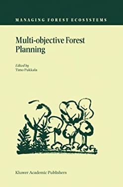 Multi-Objective Forest Planning 9781402010972