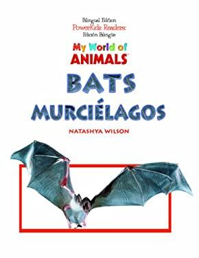 Murcielagos = Bats 9781404275195