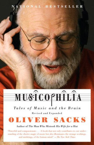 Musicophilia: Tales of Music and the Brain 9781400033539