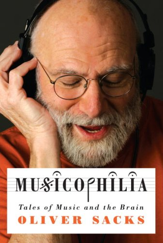Musicophilia: Tales of Music and the Brain 9781400040810