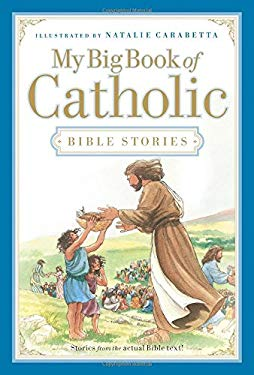My Big Book of Catholic Bible Stories 9781400315383